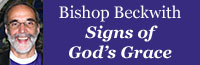 Bishop Beckwith's Blog: Signs of God's Grace